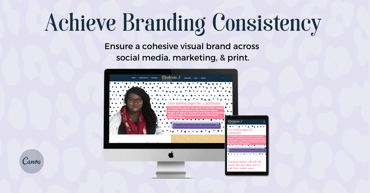 Keep branding consistent with template and canva