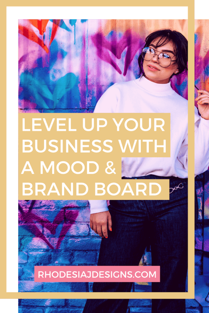 Five Reasons Why a Mood Board & Brand Board Will Level-Up your Business