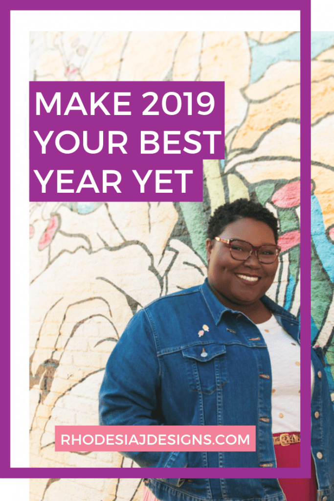 Have your best year yet in 2019!
