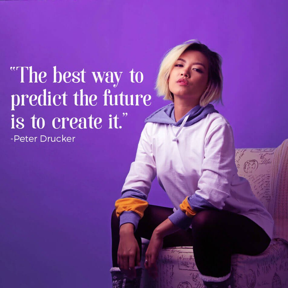 quote over image of women best way to predict future is to create it