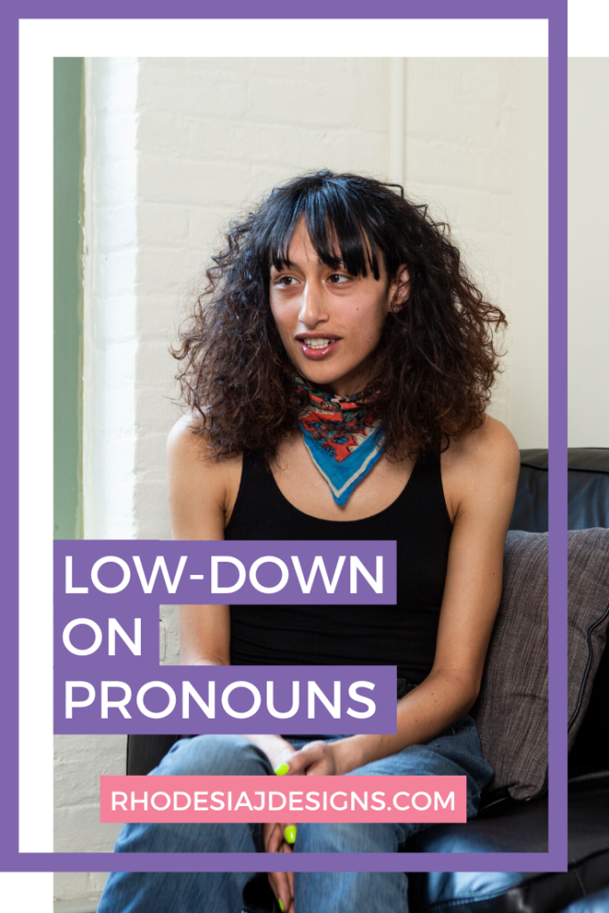 The Low-Down On Pronouns
