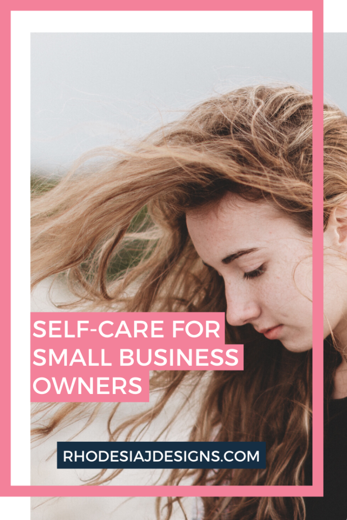 Self-Care for Small Business Owners