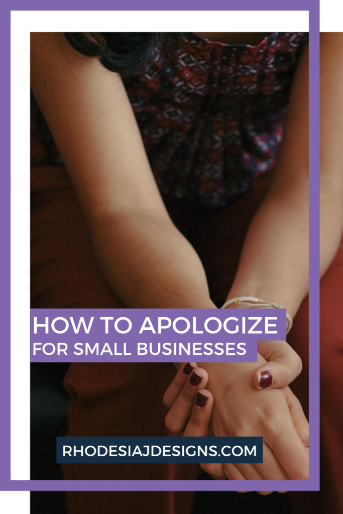 How to Apologize: For Small Businesses