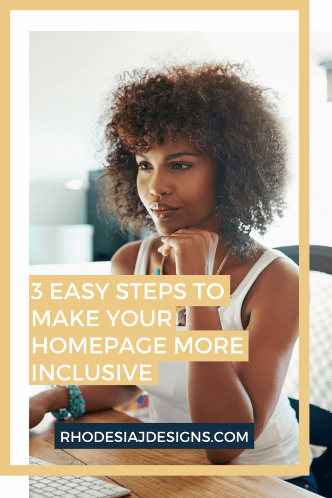 3 Easy Steps to Make Your Homepage More Inclusive